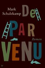 De Parvenu - Mark Schalekamp