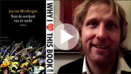 Frans Pollux over Naar de overkant van de nacht - Jan van Mersbergen