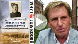Henny Huisman over De man die naar Auschwitz wilde – Denis Avey & Rob Broomby