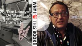 Tom Lanoye over zijn De Wase-Trilogie