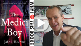 David Vann on The Medici Boy – John L'Heureux