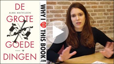 Alma Mathijsen over haar boek De grote goede dingen