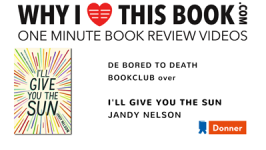 De Bored to Death bookclub over I'll Give You the Sun – Jandy Nelson