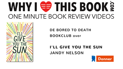 Bored to Death bookclub over I'll Give You the Sun - Jandy Nelson