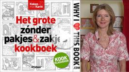 Karin Luiten over haar boek Het grote zonder pakjes & zakjes kookboek