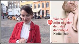 Nadia Dala over haar boek Waarom ik mijn moeder de hals doorsneed