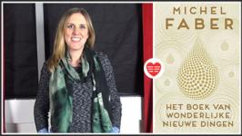 Katharina Blansjaar over Het boek van wonderlijke nieuwe dingen – Michel Faber