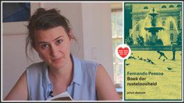 Maud Vanhauwaert over Boek der rusteloosheid – Fernando Pessoa