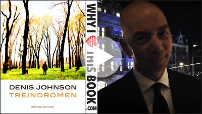 Tommy Wieringa over Treindromen - Denis Johnson